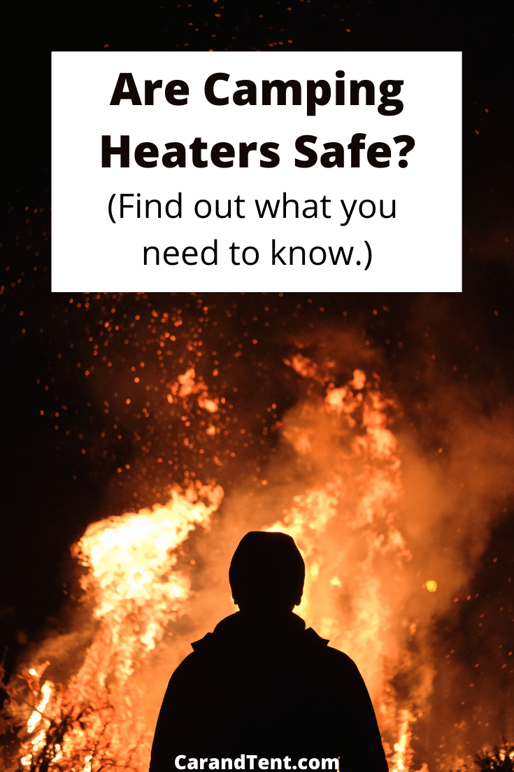 Are Camping Heaters Safe pin4