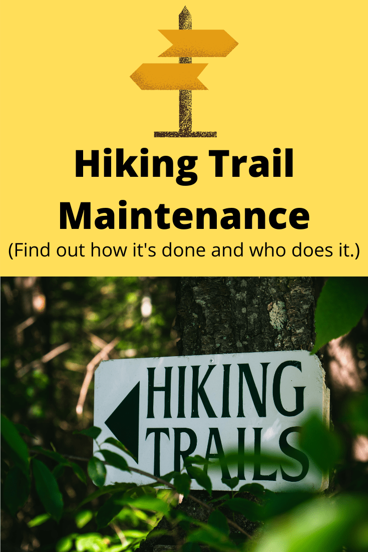 Hiking Trail Maintenance
