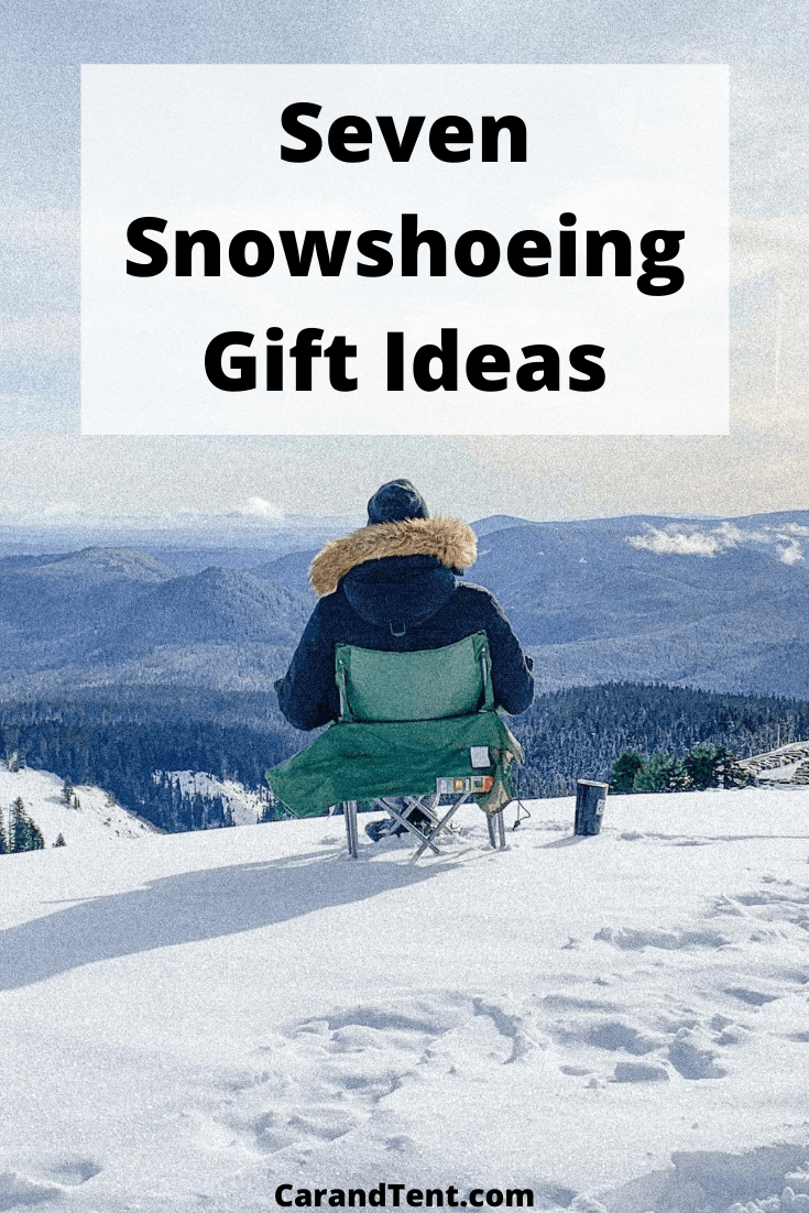 Seven Snowshoeing Gift Ideas pin3