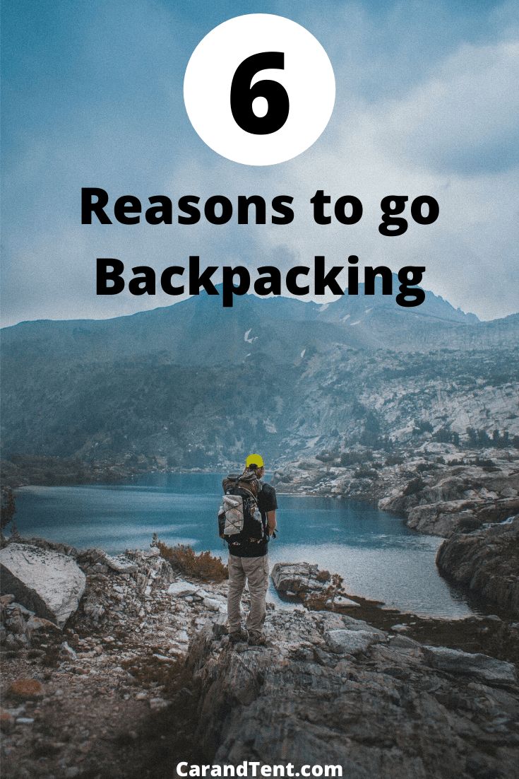 6 reasons to go backpacking