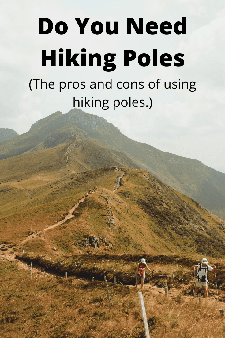 Do You Need Hiking Poles pin3