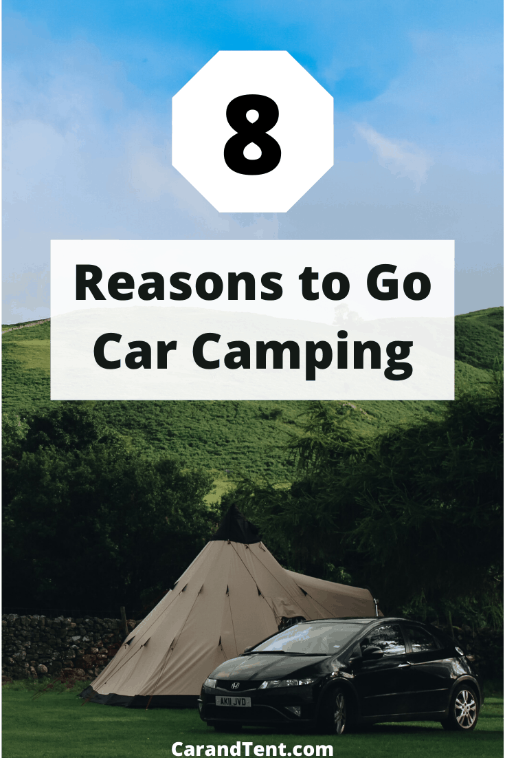 reasons to go car camping pin2