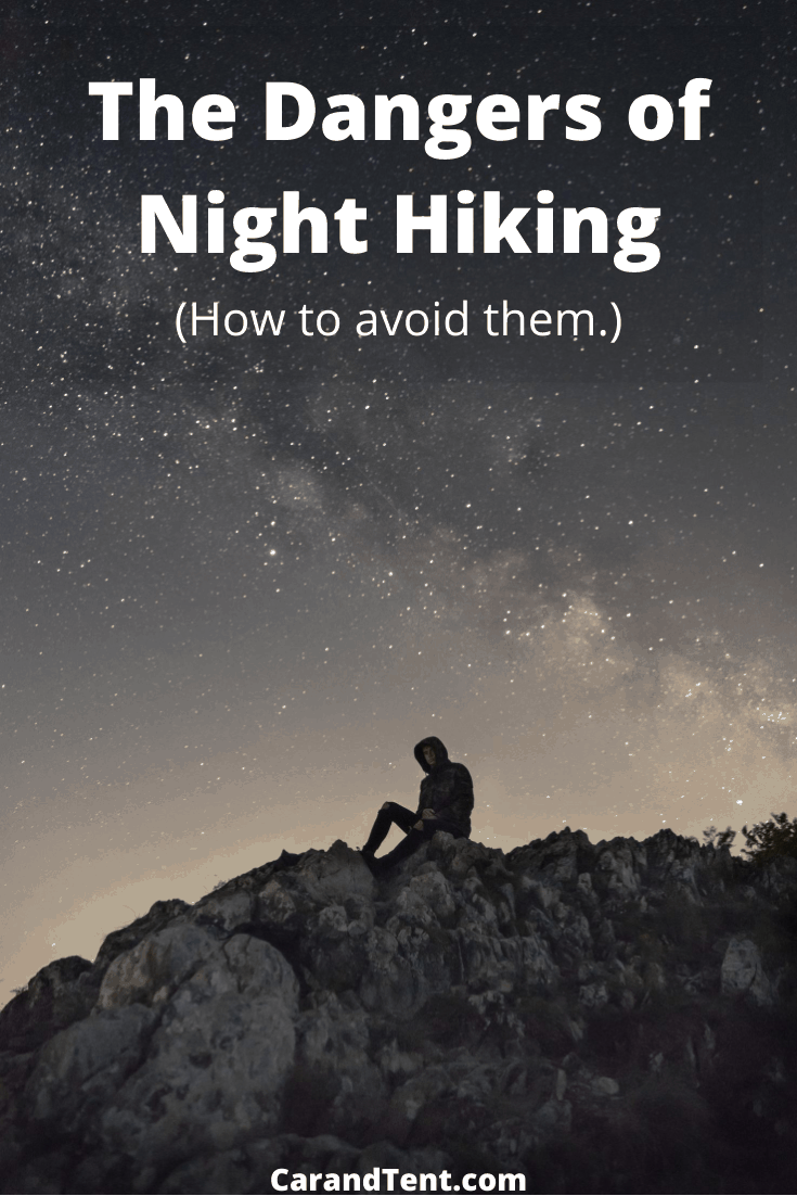 The Dangers of Night Hiking pin3