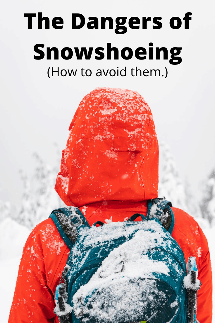 The Dangers of Snowshoeing pin3
