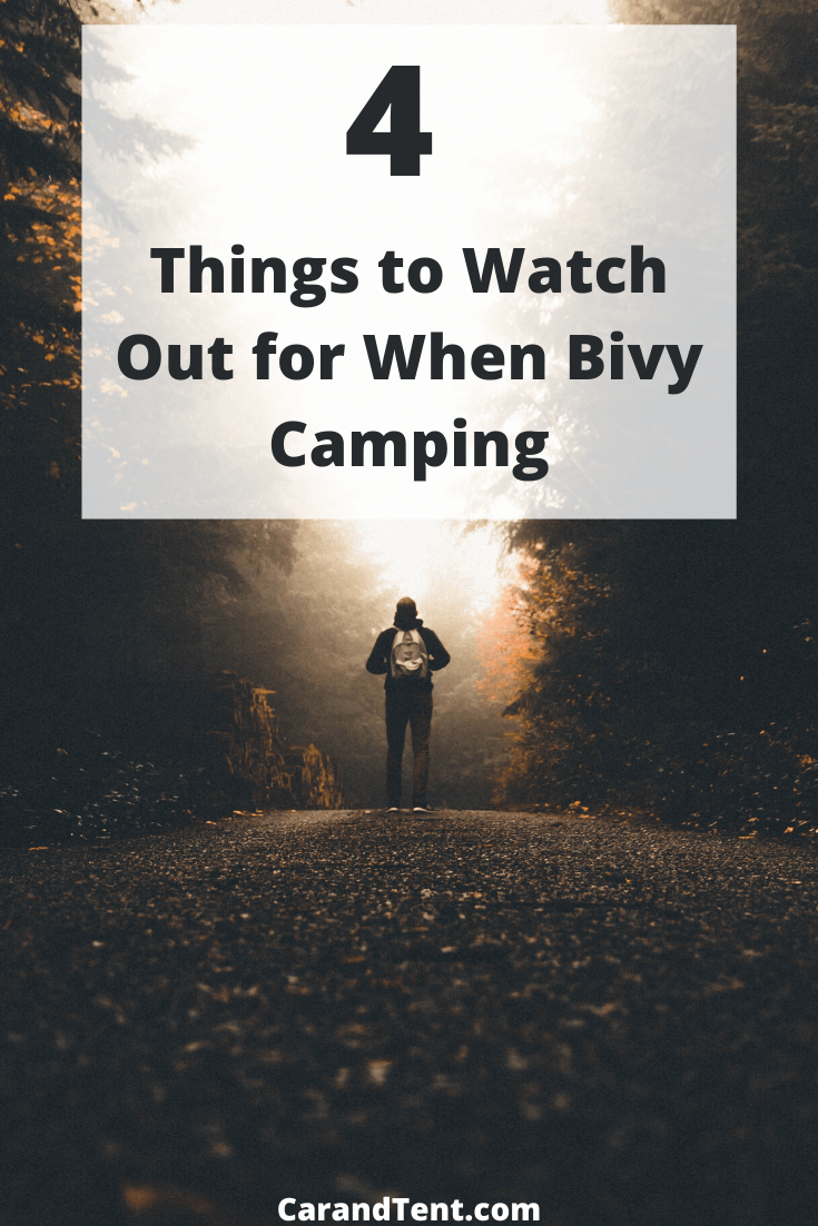 4 Things to Watch Out for When Bivi Camping 2