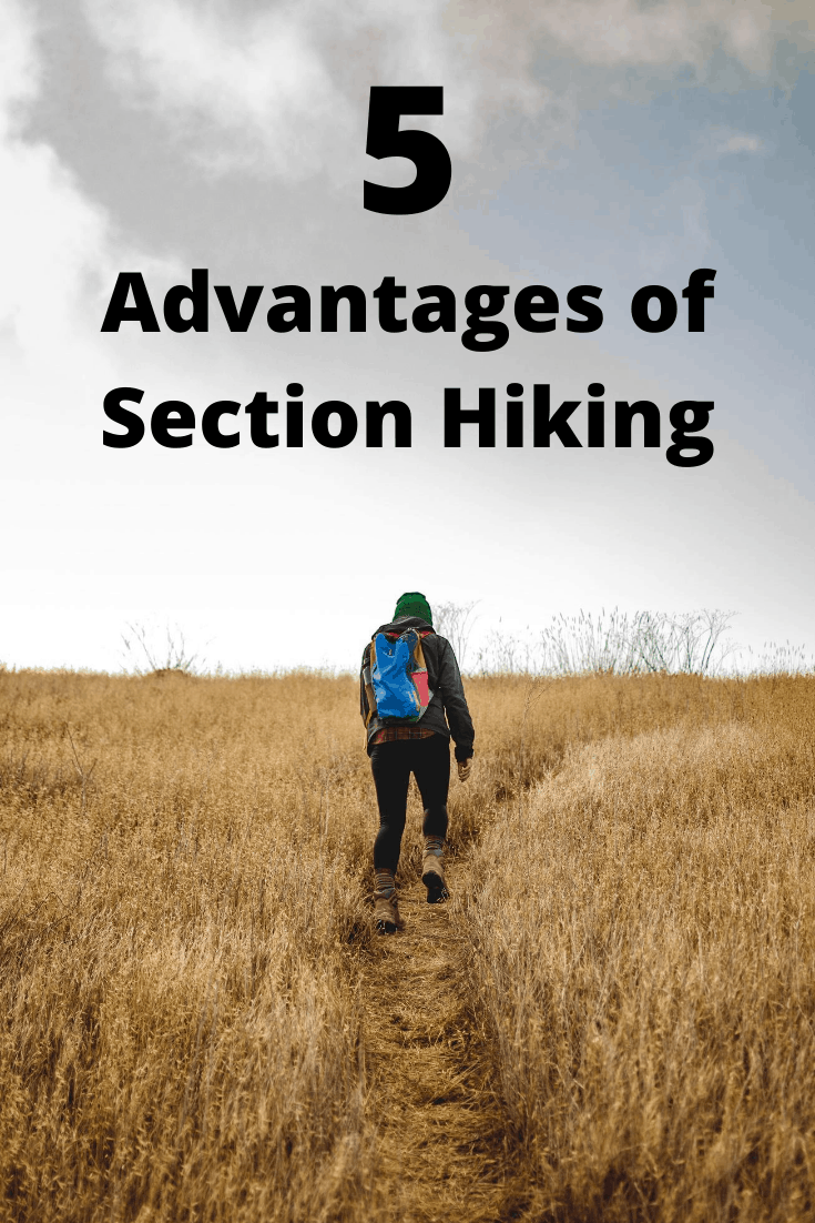 Advantages of Section Hiking pin3