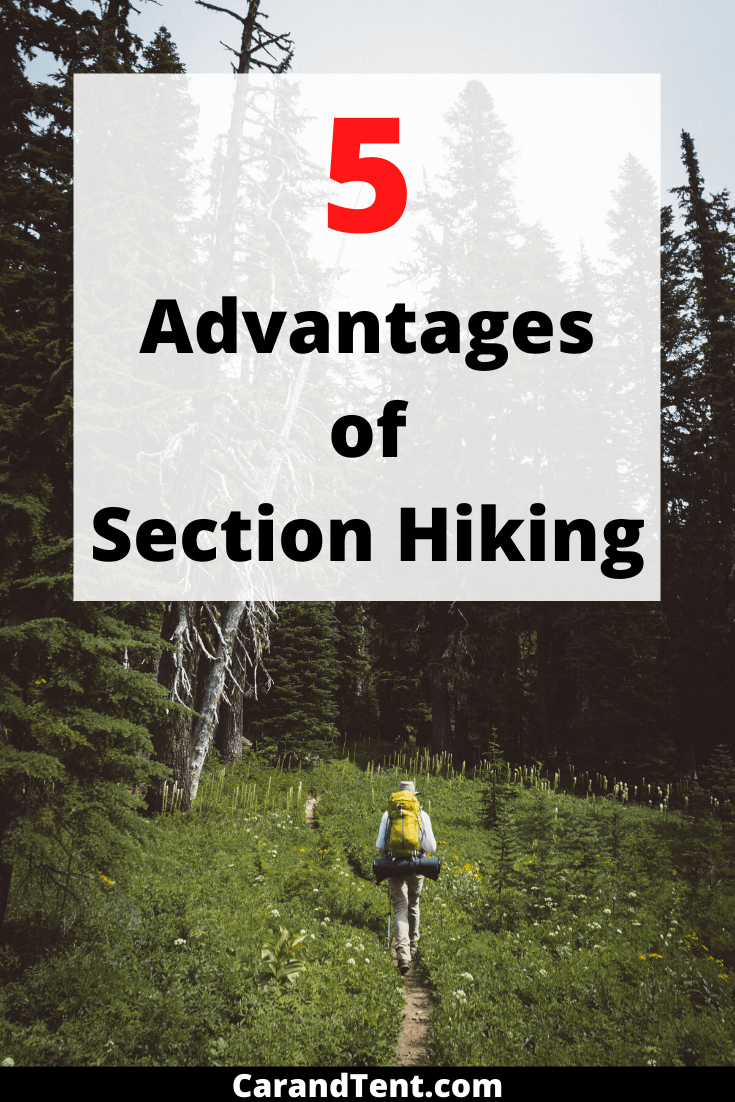 5 advantages of section hiking