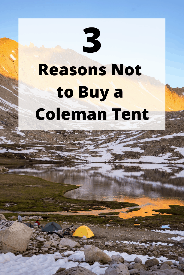 Reasons Not to Buy a Coleman Tent